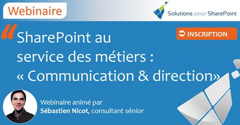 Webinaires - SharePoint au service des métiers : Communication & Direction