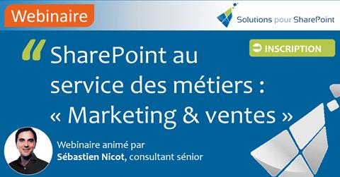 SharePoint au service des métiers : Marketing & Ventes »