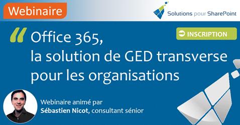 Webinaires - Office 365 la solution de GED transverse pour les organisations