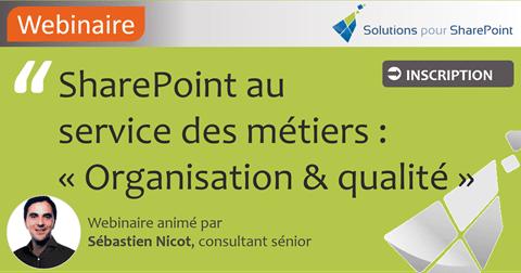 SharePoint au service des métiers : Organisation & Qualité